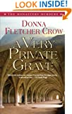 A Very Private Grave (The Monastery Murders)