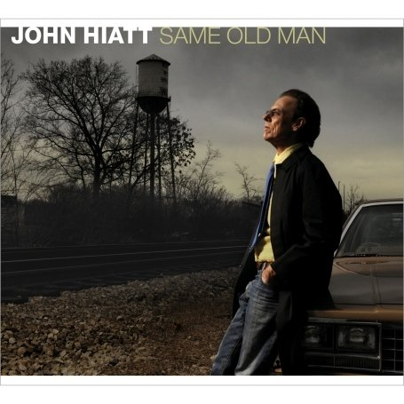 John Hiatt - Same Old Man - Zortam Music