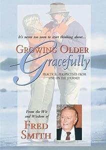 Growing Older Gracefully