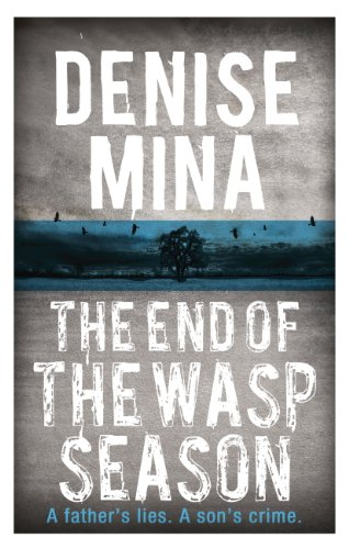 Denise Mina - The End of the Wasp Season