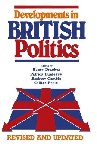 Developments in British Politics (Bk. 1)