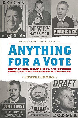 anything-for-a-vote-dirty-tricks-cheap-shots-and-october-surprises-in-us-presidential-campaigns