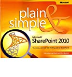 img - for [(Microsoft SharePoint 2010 Plain & Simple: Learn the Simplest Ways to Get Things Done with Microsoft SharePoint 2010 )] [Author: Jonathan Lightfoot] [Nov-2010] book / textbook / text book