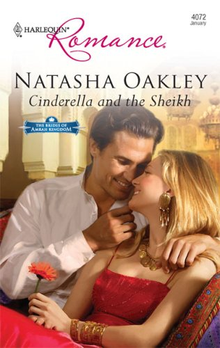 Cinderella And The Sheikh (Harlequin Romance), Natasha Oakley