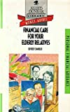 img - for Financial Care for Your Elderly Relatives (Allied Dunbar Money Guides) book / textbook / text book