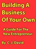 Building a Business of Your Own
