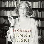 In Gratitude | Jenny Diski