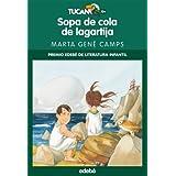 E-BOOK: SOPA DE COLA DE LAGARTIJA (TUCÁN VERDE)