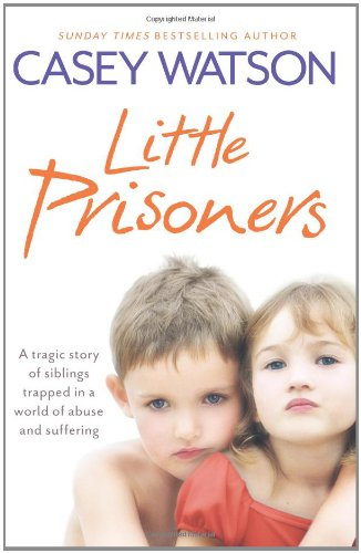 little-prisoners-a-tragic-story-of-siblings-trapped-in-a-world-of-abuse-and-suffering