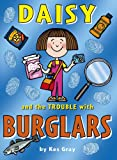 Kes Gray Daisy and the Trouble with Burglars