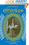 The Mystical City of God: A Popular A...