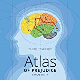 Atlas of Prejudice, Vol. 1