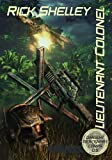 img - for Lieutenant Colonel (Dirigent Mercenary Corps Book 5) book / textbook / text book