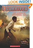 I Survived #7: I Survived the Battle of Gettysburg, 1863
