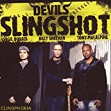 Clinophobia by Devil's Slingshot [Music CD]