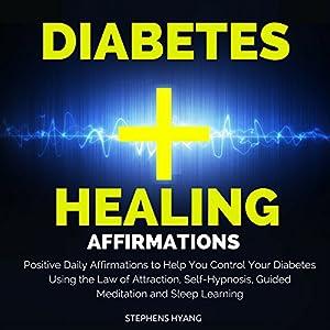 Diabetes Healing Affirmations Audiobook