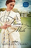 Flora's Wish (The Secret Lives of Will Tucker Book 1)