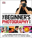 The Beginner's Photography Guide (Dk)