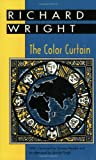 The Color Curtain: A Report on the Bandung Conference (Banner Books)