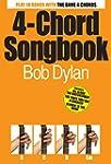 4 Chord Songbook: Bob Dylan