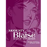 Modesty Blaise: Death in Slow Motion (Modesty Blaise (Graphic Novels))by Peter O'Donnell