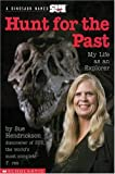 img - for By Sue Hendrickson My Life As An Explorer (Hunt For The Past) [Paperback] book / textbook / text book