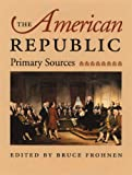 The American Republic (0865973326) by Bruce Frohnen