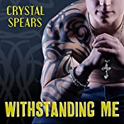 Withstanding Me: Breakneck, Book 2 | Crystal Spears