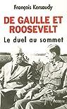 De Gaulle et Roosevelt par Kersaudy