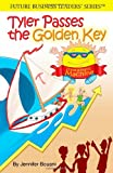 Tyler Passes the Golden Key (Future Business Leaders' Series) (English and Korean Edition)