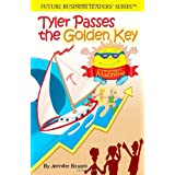 Tyler Passes the Golden Key (Future Business Leaders' Series) (English and Korean Edition) ~ Jennifer Bouani