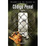 Codigo Penal Vigente, Decreto 144-83, Honduras (Spanish Edition)