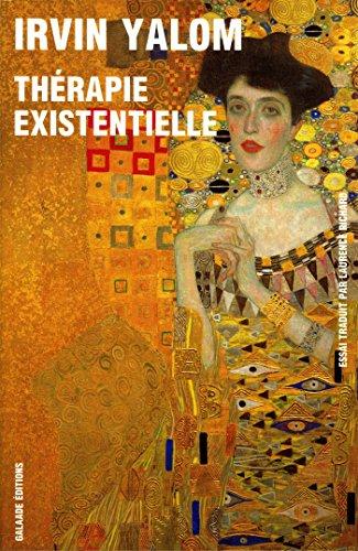 Thérapie existentielle [nouvelle édition] (Littérature étrangère) (French Edition)