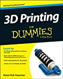 3D Printing For Dummies (For Dummies (Computer/Tech))