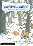img - for Mouse And Mole: A Winter Wonderland book / textbook / text book