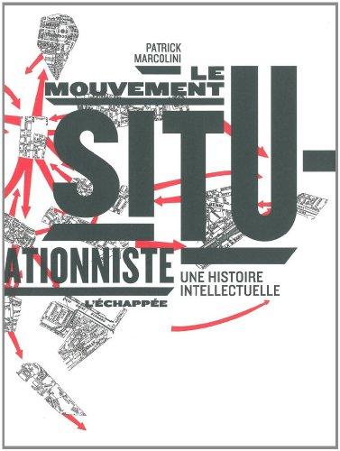 le-mouvement-situationniste-une-histoire-intellectuelle