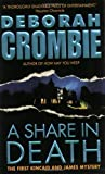 A Share in Death (Duncan Kincaid/Gemma James Novels (Paperback)) (0060534389) by Crombie, Deborah