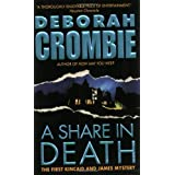A Share in Death (Duncan Kincaid/Gemma James Novels) ~ Deborah Crombie