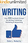 Writing: Over 400 Facebook Groups for...