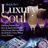 echange, troc Ralph Tee's Luxury Soul - Ralph Tee's Luxury Soul