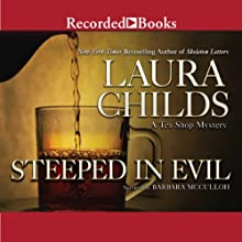Steeped in Evil Audiobook by Laura Childs Narrated by Barbara McCulloh