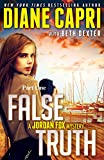 False Truth 1: A Jordan Fox Mystery (The Hunt for Truth Series)