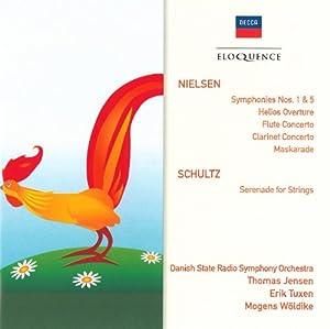 Nielsen: Symphonies Nos. 1 & 5 / Helios Overture / Flute Concerto / Clarinet Concerto / Maskarade; Schultz: Serenade for Strings