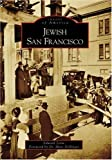 Jewish San Francisco   (CA)  (Images of America)