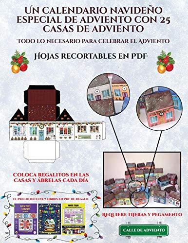 Hojas recortables en PDF (Un calendario navideño especial de adviento con 25 casas de adviento) Un calendario de adviento navideño especial y ... puedes decorar y rellenar.  [Manning, James] (Tapa Blanda)