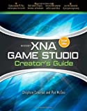 img - for Microsoft XNA Game Studio Creator's Guide, Second Edition [Paperback] [2009] (Author) Stephen Cawood, Pat McGee book / textbook / text book