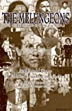 img - for The Melungeons: The Resurrection of a Proud People by Kennedy, N. Brent, Kennedy, Robyn Vaughan (1996) Paperback book / textbook / text book