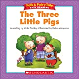 Folk & Fairy Tale Easy Readers: The Three Little Pigs