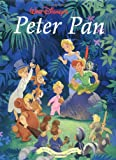 Walt Disney's Peter Pan: Walt Disney Classic Edition (Walt Disney's Classic Editions) (0786853301) by Peterson, Monique