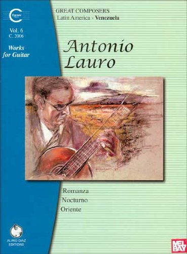 Antonio Lauro: Works for Guitar (Antonio Lauro Works for Guitar)